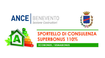 SPORTELLO DI CONSULENZA  SUPERBONUS 110% IN COLLABORAZIONE CON ANCE BENEVENTO