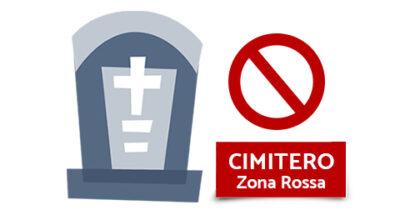 PROROGA CHIUSURA CIMITERO – ZONA ROSSA